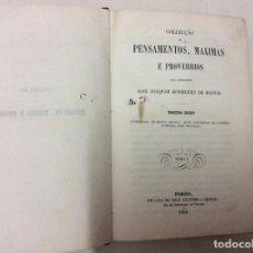 Libros antiguos: COLECCÇÃO DE PENSAMENTOS, MAXIMAS E PROVERBIOS, JOSÉ JOAQUIM R. DE BASTOS, 1854 - MUY RARO. Lote 97440703