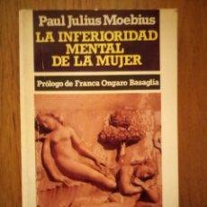 Libros antiguos: LA INFERIORIDAD MENTAL DE LA MUJER. PAUL JULIUS MOEBIUS. ANTIFEMINISTA Y MISÓGINO. . Lote 97452238