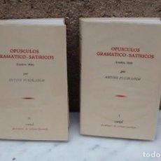 Libros antiguos: OPÚSCULOS GRAMÁTICO SATÍRICOS 1976 FACSIMIL. Lote 97457023