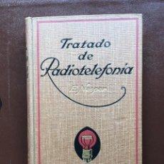 Libros antiguos: TRATADO DE RADIOTELEFONÍA POR E. NESPER 1925. Lote 97475635