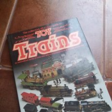 Libros antiguos: THE COLLECTORS ALL COLOUR GUIDE TO TOY TRAIN (GUIA DEL COLECCCIONISTA DE TRENES DE JUGUETE) AÑOS 80.. Lote 97512567