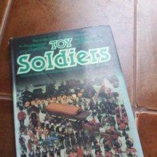 Libros antiguos: THE COLLECTORS ALL COLOUR GUIDE TO TOY SOLDIERS (GUIA DEL COLECCCIONISTA DE SOLDADOS DE JUGUETE).. Lote 97516119