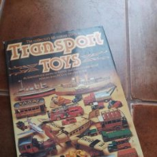 Libros antiguos: THE COLLECTORS ALL COLOUR GUIDE TO TRASNPORT TOYS (GUIA COLECCCIONISTA MEDIOS TRASNPOSRTE JUGUETE).. Lote 97516291