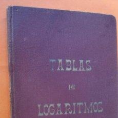 Libros antiguos: TABLA DE LOGARITMOS FERNANDO GRAIÑO AÑO 1928. Lote 97556115