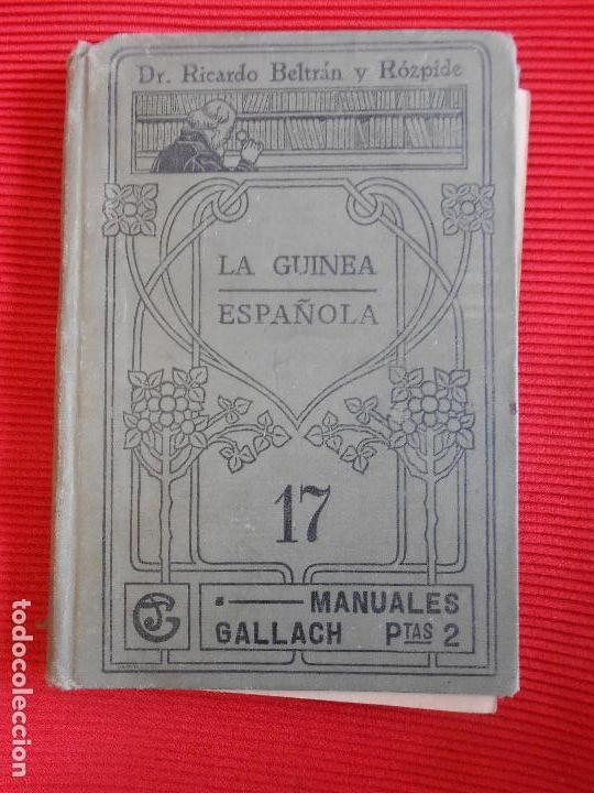 LA GUINEA ESPAÑOLA XVII-RICARDO BELTRAN (Libros Antiguos, Raros y Curiosos - Historia - Otros)