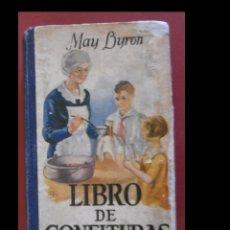 Libros antiguos: LIBRO DE CONFITURAS, MANUAL PARA LA CONSERVACION DE FRUTAS CON AZUCAR O SIN ÉL. MAY BYRON. Lote 97564323