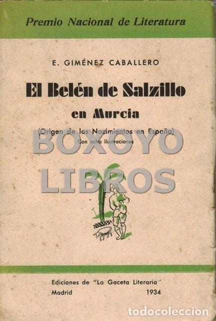 GIMÉNEZ CABALLERO, E. EL BELÉN DE SALZILLO EN MURCIA (ORIGEN DE LOS NACIMIENTOS EN ESPAÑA). CON OCHO (Libros Antiguos, Raros y Curiosos - Bellas artes, ocio y coleccionismo - Otros)
