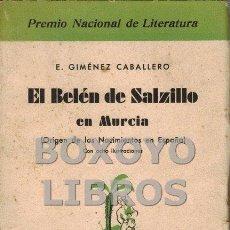 Libros antiguos: GIMÉNEZ CABALLERO, E. EL BELÉN DE SALZILLO EN MURCIA (ORIGEN DE LOS NACIMIENTOS EN ESPAÑA). CON OCHO. Lote 97559144