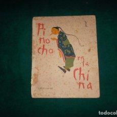 Libros antiguos: PINOCHO EN CHINA, CUENTOS DE CALLEJA CIRCA 1930. Lote 97644003