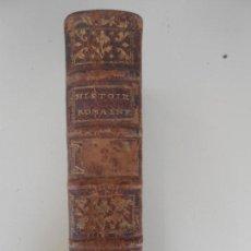 Libros antiguos: HISTOIRE ROMAINE -TOME SECOND. Lote 97657423