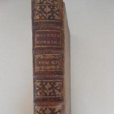 Libros antiguos: HISTOIRE ROMAINE -TOME DEUZIEME. Lote 97657591