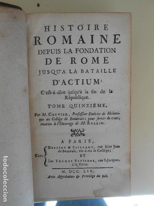 Libros antiguos: HISTOIRE ROMAINE -TOME QUINZIEME - Foto 2 - 97657671
