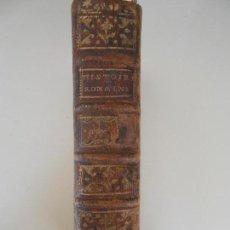 Libros antiguos: HISTOIRE ROMAINE-TOME CINQUIEME. Lote 97657747