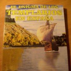 Libros antiguos: EL ENIGMA DE LOS TEMPLARIOS EN ESPAÑA, JOSÉ ANTONIO SOLÍS. Lote 97672215