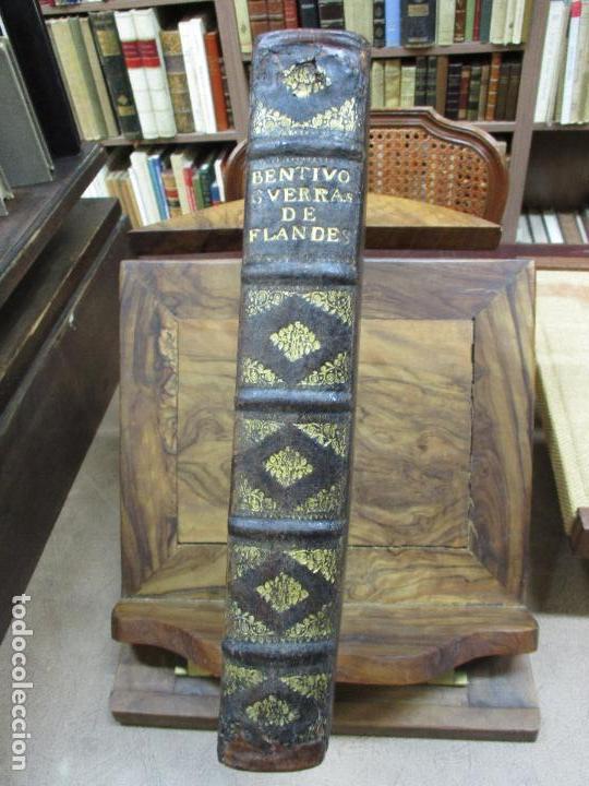 Libros antiguos: LAS GUERRAS DE FLANDES DESDE LA MUERTE DEL EMPERADOR CARLOS V..BENTIVOLLO, cardenal. 1687 - Foto 3 - 97709455