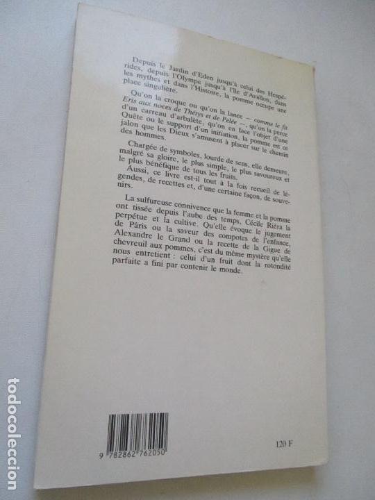 Libros antiguos: CECILE RIERA, LA POMME DANS TOUS SES ETATS-1990-EDITIONS JEANNE LAFFITTE- DEDICADO POR EL AUTOR - Foto 5 - 97723795