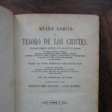 Libros antiguos: MUSEO CÓMICO Ó TESORO DE LOS CHISTES. MANUEL DEL PALACIO Y LUIS RIVERA. TOMO I. 1863.. Lote 97786554