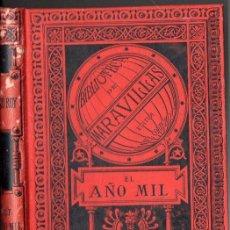 Libros antiguos: JULIO ROY : EL AÑO MIL (BIBLIOTECA MARAVILLAS, 1886). Lote 97795659