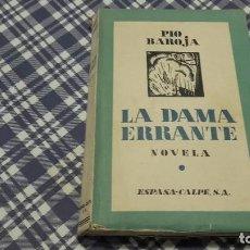 Libros antiguos: LA DAMA ERRANTE PÍO BAROJA ESPASA-CALPE 1931. Lote 97797791