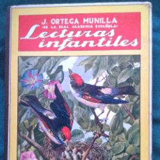 Libros antiguos: LECTURAS INFANTILES. J. ORTEGA MUNILLA. Lote 97839416
