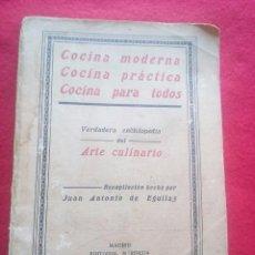 Libros antiguos: 1924 COCINA MODERNA EGUILAZ 1ª EDICION 20 CMS 350 GRS VER FOTOS GASTRONOMIA. Lote 97845111