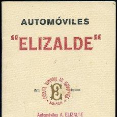 Libros antiguos: FÁBRICA ESPAÑOLA DE AUTOMÓVILES 'ELIZALDE'. CATÁLOGO ILUSTRADO. BARCELONA, 1919. VER FOTOS Y TEXTO. Lote 98005879