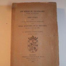 Libros antiguos: DISCURSO LEIDO EN LA JUNTA PÚBLICA DE ANIVERSARIO DE LA REAL ACADEMIA DE LA HISTORIA... 1882. Lote 98008099