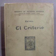 Libros antiguos: EL CRITERIO / JAIME BALDES / 1929. Lote 98096291