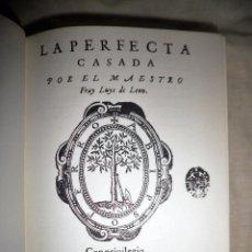 Alte Bücher - LA PERFECTA CASADA·CANTAR DE LOS CANTARES - FRAY LUIS DE LEON·SALOMON - FACSIMIL AÑO 1583. - 98145071