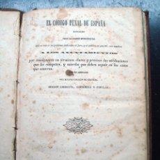 Libros antiguos: ANTIGUO LIBRO EL CODIGO PENAL DE ESPAÑA - GRANADA. Lote 98176779