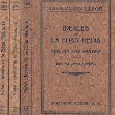 Libros antiguos: VALDEMAR VEDEL. IDEALES CULTURALES DE LA EDAD MEDIA. 4 VOLS. BARCELONA, 1925-31. COL. LABOR.. Lote 98154535