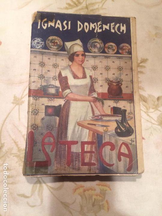 Libros De Cocina Antiguos   Antiguo Libro De Cocina La Teca Escrito Por Ign Comprar Libros