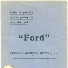 Libros antiguos: LISTA DE PRECIOS PIEZAS DE RECAMBIO DEL 'FORD T' 1909-20. HISPANO-AMERICAN BUYERS. ORENSE, 1920. Lote 98216415