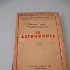 Libros antiguos: LIBRO 1927 - LA ASTRONOMÍA - ARMANDO LAMBERT EDICIONES MERCURIO. Lote 98220571