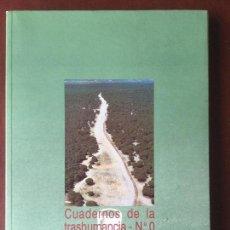 Libros antiguos: CUADERNOS DE LA TRASHUMANCIA. N* 0. ICONA. Lote 98225643
