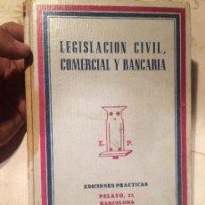 Libros antiguos: ANTIGUO LIBRO LESGISLACION CIVIL COMERCIAL Y BANCARIA POR EDICIONES PRACTICAS AÑOS 50-60 . Lote 98232263