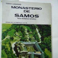 Libros antiguos: MOASTERIO DE SAMOS 1978 PEDRO DE LA PORTILLA LIBRO DEDICADO POR EL AUTOR. Lote 98386579