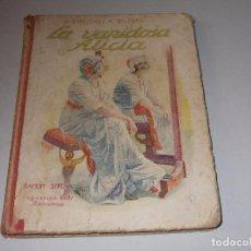 Libros antiguos: BIBLIOTECA SELECTA, LA VANIDOSA ALICIA. RAMÓN SOPENA . Lote 98407563