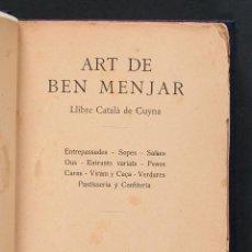 Libros antiguos: ART DE BEN MENJAR. LLIBRE CATALÀ DE CUYNA. . Lote 98431987