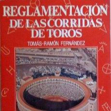 Libros antiguos: (TAUROMAQUIA) REGLAMENTACIÓN DE LAS CORRIDAS DE TOROS. ESTUDIO HISTÓRICO Y CRÍTICO - TOMÁS-RAMÓN FE. Lote 98485263