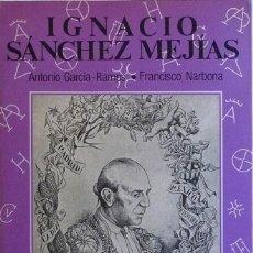 Libros antiguos: (TAUROMAQUIA) IGNACIO SÁNCHEZ MEJÍAS. DENTRO Y FUERA DEL RUEDO - ANTONIO GARCÍA-RAMOS. Lote 98485615