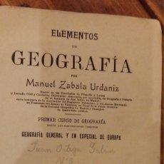 Libros antiguos: ELEMENTOS DE GEOGRAFIA 1908 MANUEL ZABALA URDANIZ. Lote 98506043