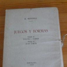Libros antiguos: JUEGOS Y FORMAS DE M MONTPLÁ AÑO 1950. Lote 98507363