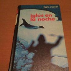 Libros antiguos: IGLÚS EN LA NOCHE. Lote 98509471