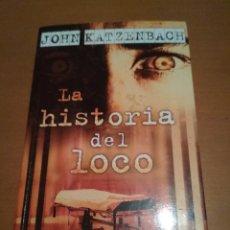 Libros antiguos: LA HISTORIA DEL LOCO. Lote 98510147