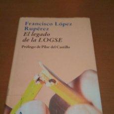 Libros antiguos: EL LEGADO DE LA LOGSE. Lote 98510471