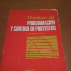 Libros antiguos: PROGRAMACIÓN Y CONTROL DE PROYECTOS . Lote 98510547