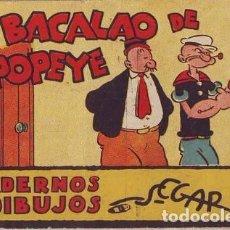 Libros antiguos: EL BACALAO DE POPEYE.CUADERNOS DE DIBUJOS SEGAR Nº 33. ED. MOLINO, BARCELONA . Lote 98546739