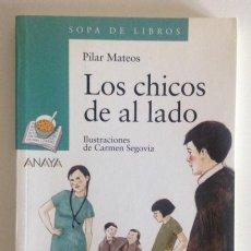Libros antiguos: LOS CHICOS DE AL LADO+PILAR MATEOS+ILUSTRACIONES CARMEN SEGOVIA+ED. ANAYA+2005. Lote 98565143