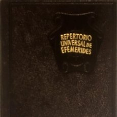 Libros antiguos: REPERTORIO UNIVERSAL DE EFEMERIDES. VICENTE VEGA. AGUILAR, 1949.. Lote 98568843